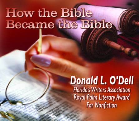 How the Bible became the Bible by Donald L. Odell